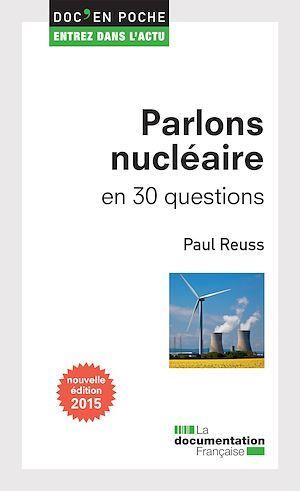 Parlons nucléaire en 30 questions