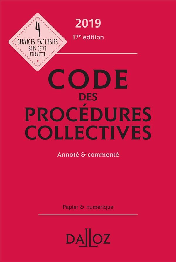 Code des procédures collectives annoté & commenté (édition 2019) (17e édition)