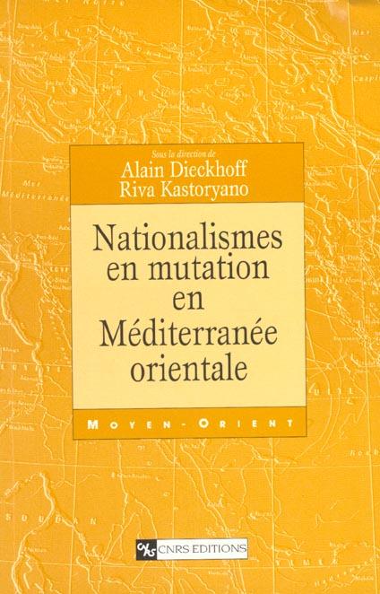 Nationalismes en mutation en mediterranee orientale