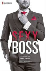 Vente Livre Numérique : Sexy Boss  - Cathy Williams - Miranda Lee - Abby Green