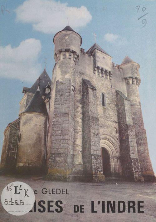 Églises de l'Indre  - Pierre Glédel