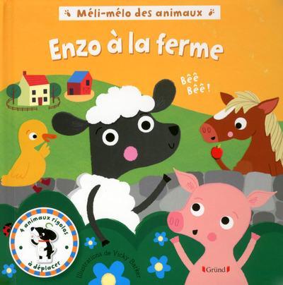 Méli-mélo des animaux ; Enzo à la ferme
