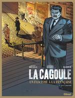 Couverture de La Cagoule - Tome 01 - Bouc Emissaire