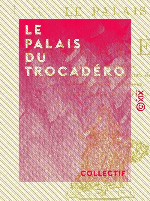 Le Palais du Trocadéro