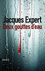 Vente EBooks : Deux gouttes d'eau  - Jacques Expert