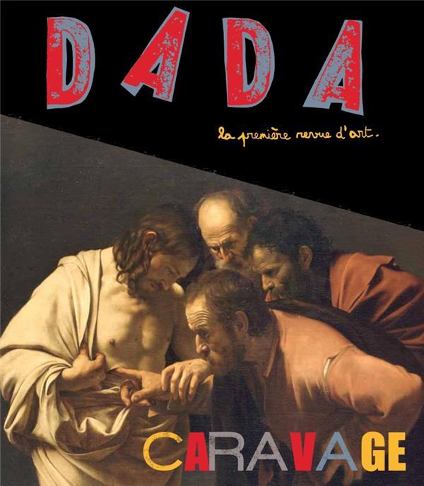 Revue dada t.175; caravage