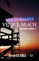 Voiles rouges sur Venice Beach  - Serge Le Gall