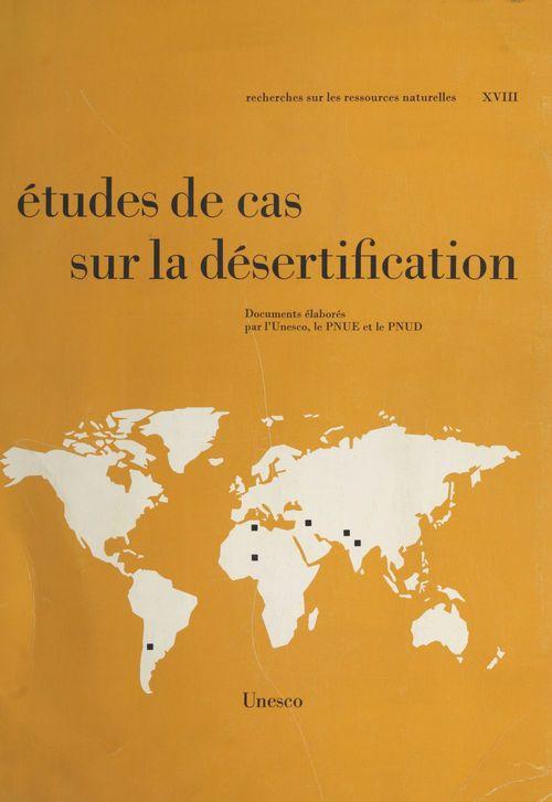 Études de cas sur la désertification