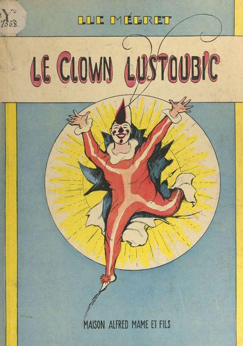 Le clown Lustoubic