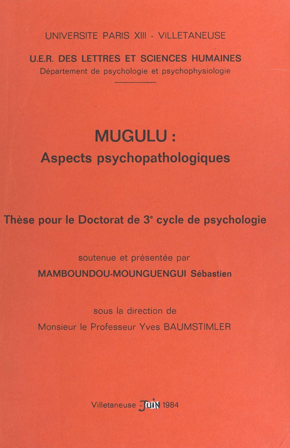 Mugulu : aspects psychopathologiques