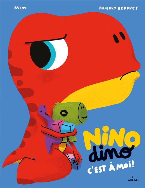 Nino dino : c'est à moi !
