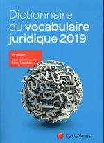 Dictionnaire Du Vocabulaire Juridique (édition 2019)