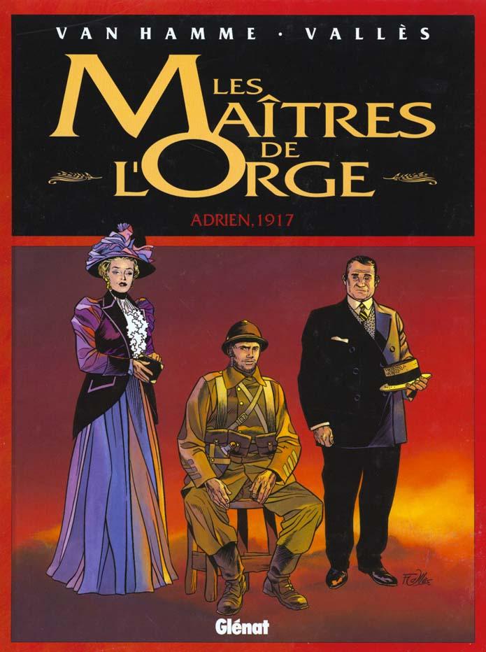 Les maîtres de l'Orge t.3 ; Adrien, 1917