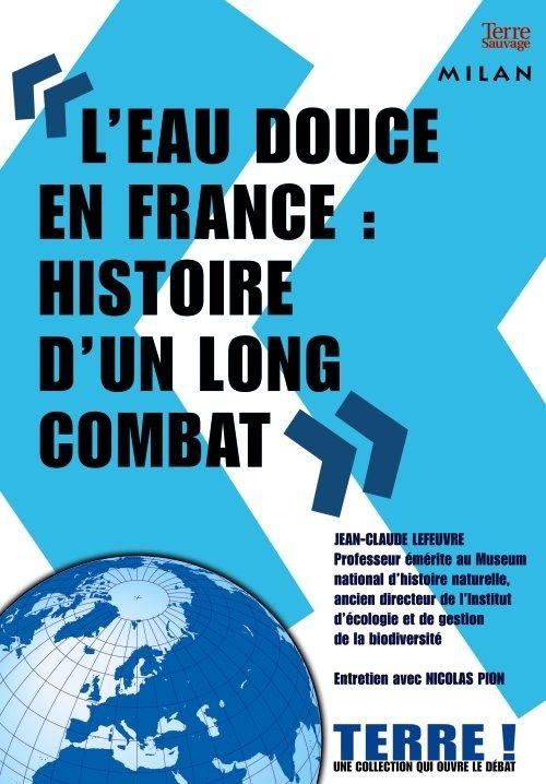 L'eau douce en France : une gestion scandaleuse