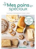 Mes pains spéciaux  - Aglaé Blin