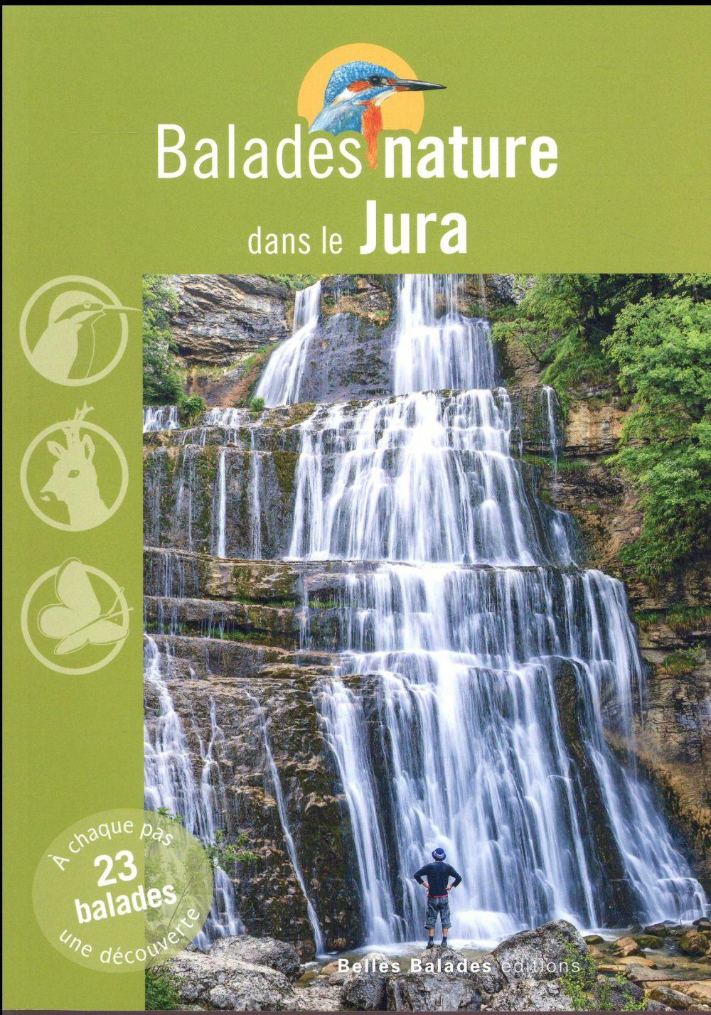 BALADES NATURE ; dans le Jura
