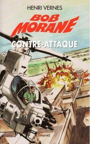 Bob Morane ; le piège infernal t.4 ; contre-attaque