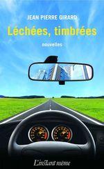 Vente EBooks : Léchées, timbrées  - Jean-Pierre Girard