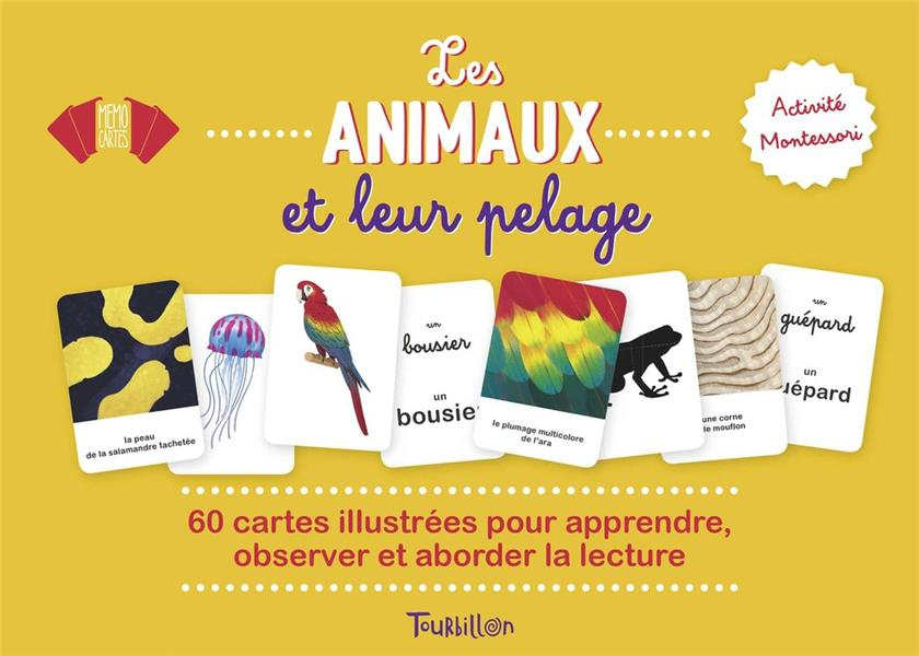 Les animaux et leur pelage ; 60 cartes illustrées pour apprendre, observer et aborder la lecture
