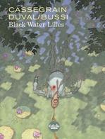 Vente Livre Numérique : Black Water Lilies  - Fred Duval - Michel BUSSI