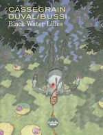 Vente EBooks : Black Water Lilies  - Fred Duval - Michel Bussi