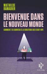 Bienvenue dans le nouveau monde  - Mathilde Ramadier