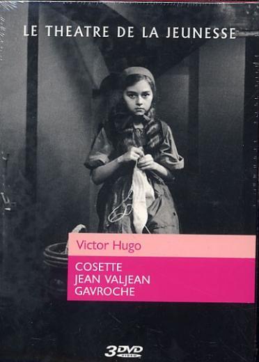 Théâtre de la jeunesse - Victor Hugo - Cosette + Jean Valjean + Gavroche