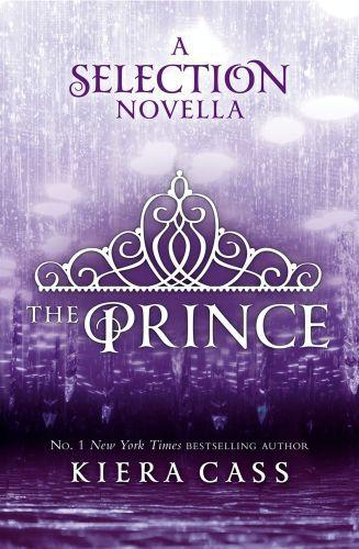 The Prince (The Selection Novellas, Book 1)