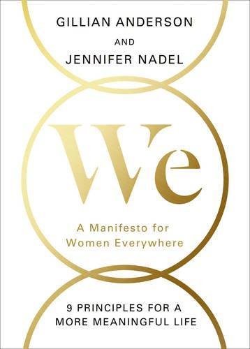 WE: A MANIFESTO FOR MODERN WOMEN