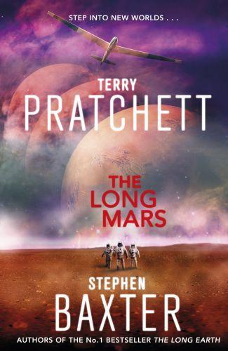 THE LONG MARS - THE LONG EARTH: BOOK 3