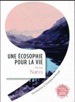 Couverture de Une Ecosophie Pour La Vie - Introduction A L'Ecologie Profonde