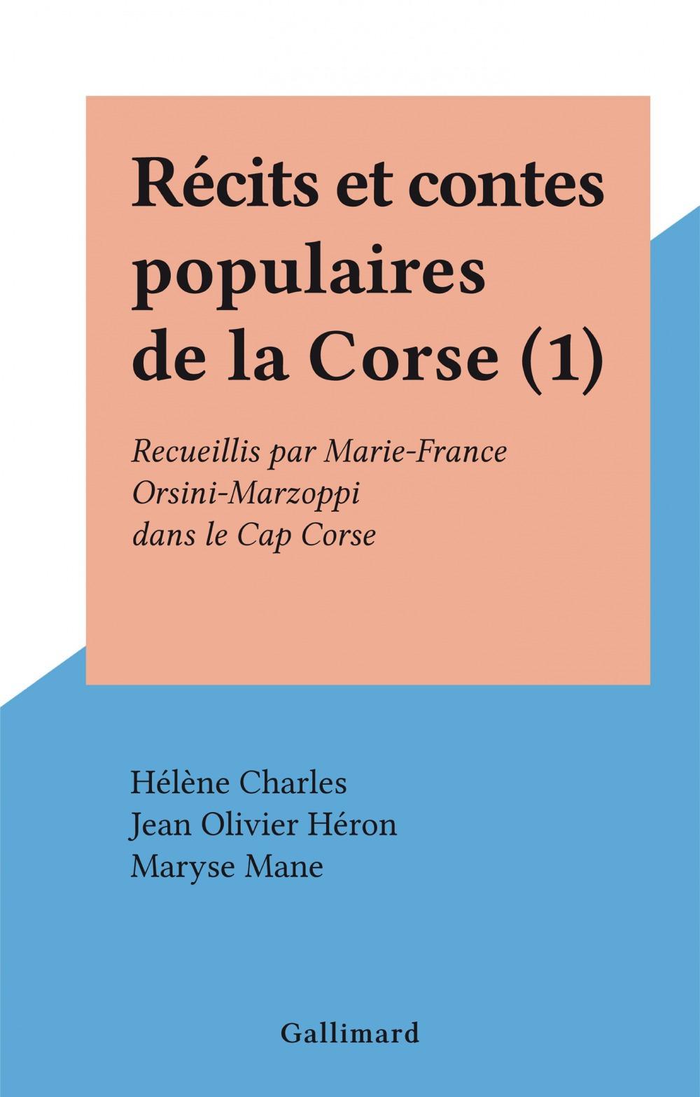 Récits et contes populaires de la Corse (1)