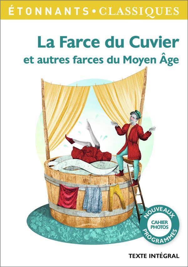 La farce du Cuvier et autres farces du Moyen âge