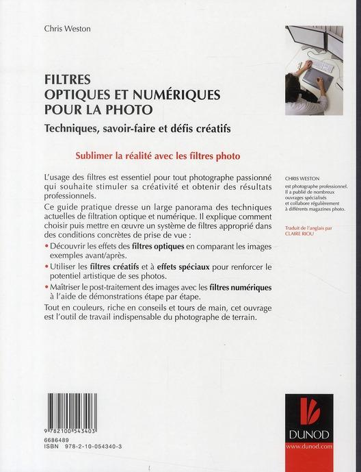 Filtres optiques et numériques pour la photographie ; techniques, savoir-faire et défis créatifs