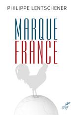 Vente Livre Numérique : Marque France  - Philippe Lentschener