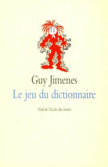 JIMENES, GUY - JEU DU DICTIONNAIRE (LE)