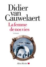 Vente Livre Numérique : La Femme de nos vies  - Didier van Cauwelaert