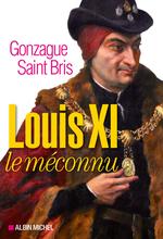 Vente Livre Numérique : Louis XI le méconnu  - Gonzague Saint bris