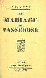 Le mariage de Passerose