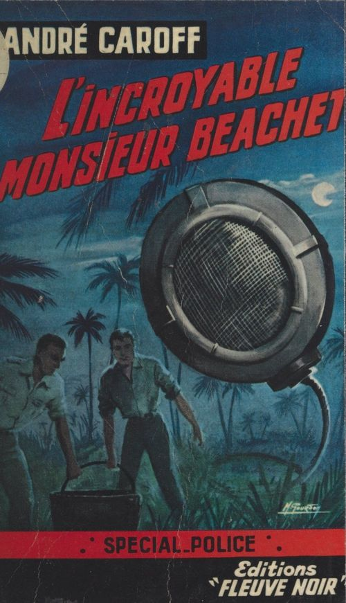 L'incroyable monsieur Beachet
