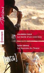 Vente EBooks : La fierté d'un cow-boy - La fiancée du Texas  - Maureen Child - Sara Orwig