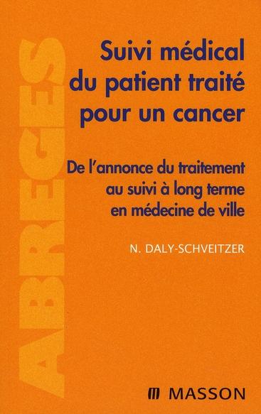 Suivi Medical Du Patient Traite Pour Un Cancer