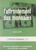 Vente EBooks : L'affrontement des monnaies  - Claude Henry