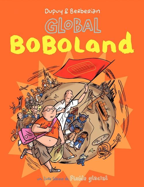 Bienvenue à Boboland t.2 ; global boboland