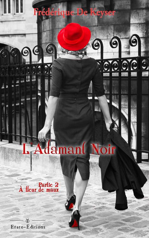 L'adamant noir  - Frédérique De Keyser