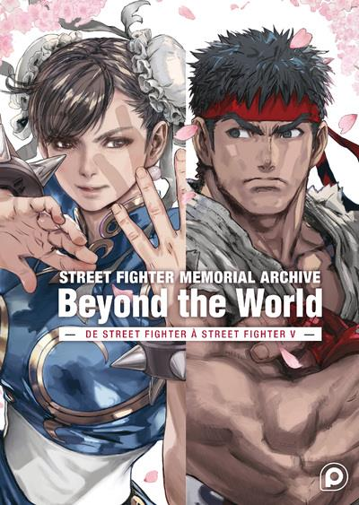 Street fighter ; memorial archive ; beyond the world ; de Street Fighter à Street Fighter V
