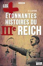 Vente Livre Numérique : Les plus étonnantes histoires du IIIe Reich  - Daniel-Charles Luytens