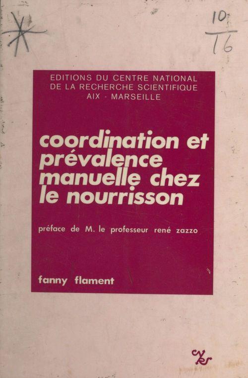 Coordination et prévalence manuelle chez le nourrisson