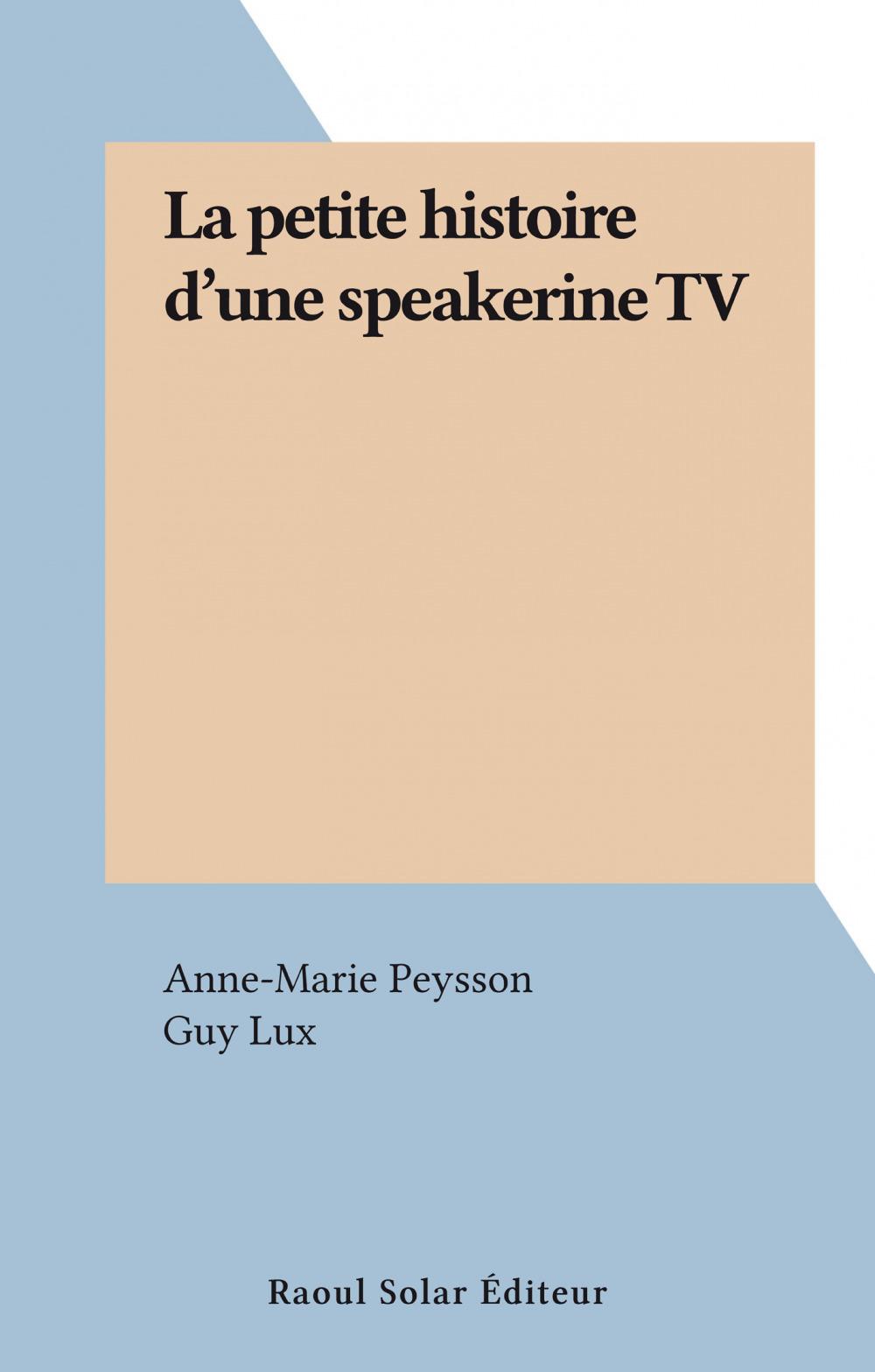 La petite histoire d'une speakerine TV