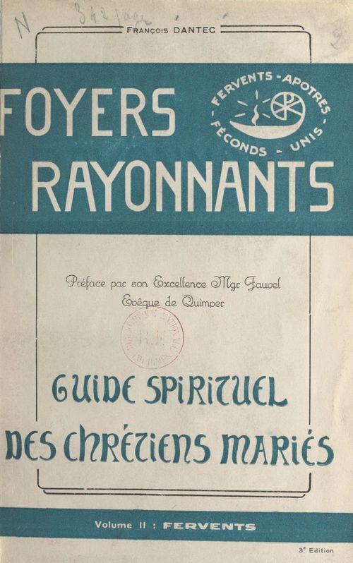 Foyers rayonnants, guide spirituel des chrétiens mariés (2)